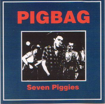 Pigbag The Big Bean